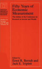 Fifty Years of Economic Measurement: The Jubilee of the Conference on Research in Income and Wealth