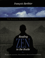 Reading Zen in the Rocks: The Japanese Dry Landscape Garden