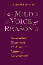 The Mild Voice of Reason: Deliberative Democracy and American National Government
