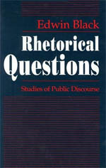 Rhetorical Questions: Studies of Public Discourse