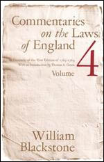 Commentaries on the Laws of England, Volume 4: A Facsimile of the First Edition of 1765-1769