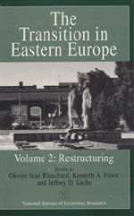 The Transition in Eastern Europe, Volume 2: Restructuring