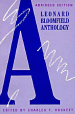 A Leonard Bloomfield Anthology