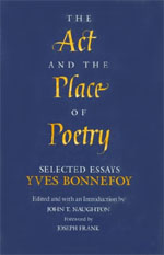 The Act and the Place of Poetry: Selected Essays