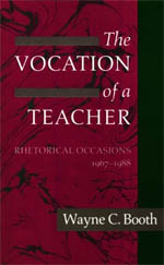 The Vocation of a Teacher: Rhetorical Occasions, 1967-1988
