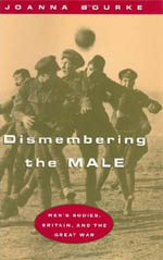 Dismembering the Male