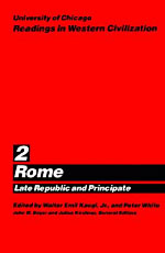 University of Chicago Readings in Western Civilization, Volume 2: Rome: Late Republic and Principate