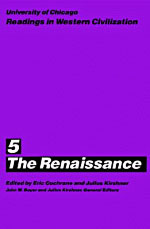 University of Chicago Readings in Western Civilization, Volume 5: The Renaissance