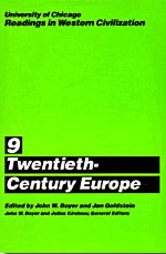 University of Chicago Readings in Western Civilization, Volume 9: Twentieth-Century Europe