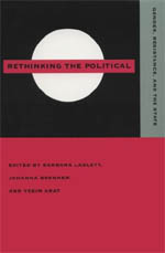 Rethinking the Political: Gender, Resistance, and the State