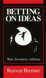 Betting on Ideas: Wars, Invention, Inflation