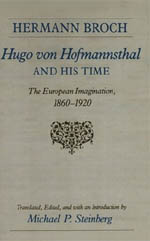 Hugo von Hofmannsthal and His Time: The European Imagination, 1860-1920