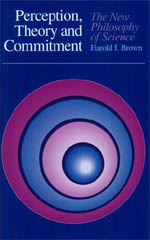 perception theory and commitment the new philosophy of science brown