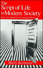 The Script of Life in Modern Society: Entry into Adulthood in a Changing World