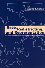 Race, Redistricting, and Representation: The Unintended Consequences of Black Majority Districts