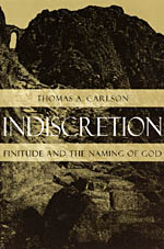 Indiscretion: Finitude and the Naming of God