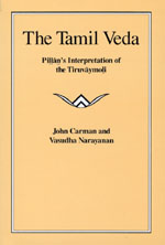 The Tamil Veda: Pillan's Interpretation of the Tiruvaymoli