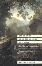 Discourse, Consciousness, and Time: The Flow and Displacement of Conscious Experience in Speaking and Writing