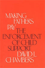 Making Fathers Pay: The Enforcement of Child Support