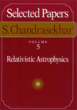 Selected Papers, Volume 5: Relativistic Astrophysics
