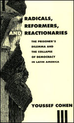 Radicals, Reformers, and Reactionaries