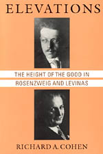 Elevations: The Height of the Good in Rosenzweig and Levinas