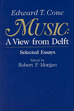 Music: A View from Delft.  Selected Essays