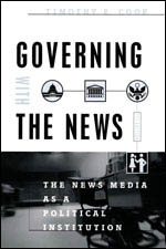 Governing With the News, Second Edition: The News Media as a Political Institution