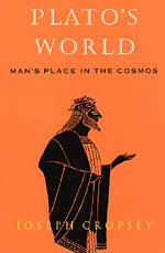 Plato's World: Man's Place in the Cosmos