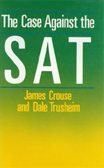 The Case Against the SAT