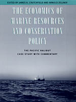The Economics of Marine Resources and Conservation Policy: The Pacific Halibut Case Study with Commentary