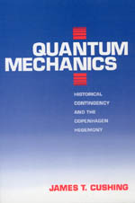 Quantum Mechanics: Historical Contingency and the Copenhagen Hegemony