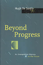 Beyond Progress: An Interpretive Odyssey to the Future