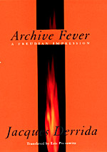 Archive Fever: A Freudian Impression