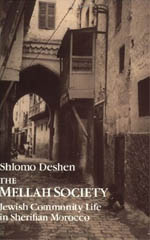 The Mellah Society: Jewish Community Life in Sherifian Morocco