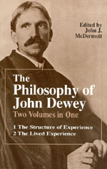 The Philosophy of John Dewey