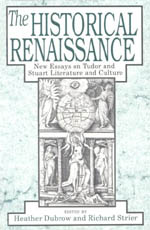 The Historical Renaissance: New Essays on Tudor and Stuart Literature and Culture