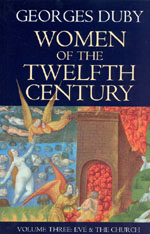Women of the Twelfth Century, Volume 3: Eve and the Church