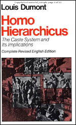 Homo Hierarchicus: The Caste System and Its Implications