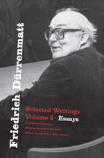 Friedrich Dürrenmatt: Selected Writings, Volume 3, Essays