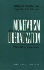 Monetarism and Liberalization: The Chilean Experiment