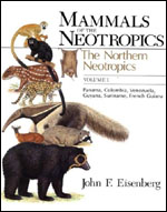 Mammals of the Neotropics, Volume 1