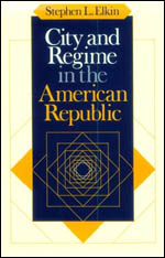 City and Regime in the American Republic