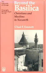 Beyond the Basilica: Christians and Muslims in Nazareth