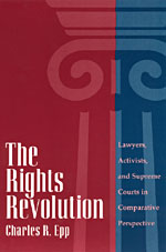 The Rights Revolution: Lawyers, Activists, and Supreme Courts in Comparative Perspective