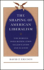 The Shaping of American Liberalism