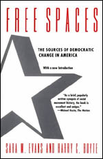 Free Spaces: The Sources of Democratic Change in America