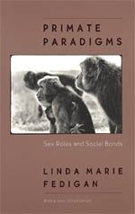 Primate Paradigms: Sex Roles and Social Bonds