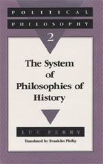 Political Philosophy 2: The System of Philosophies of History