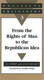 Political Philosophy 3: From the Rights of Man to the Republican Idea